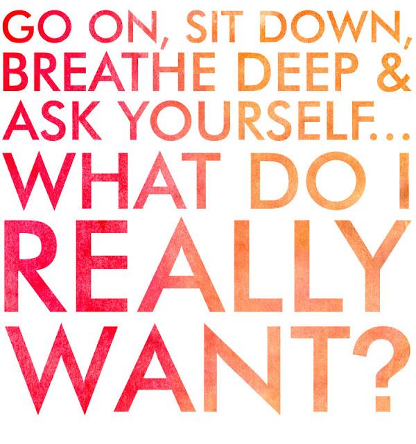 What_do_i_really_want_via_t